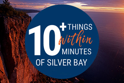 Silver Bay - 10  Things to Do